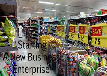 Starting A New Business Enterprise