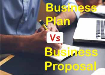 Business Proposal Versus Business Plan